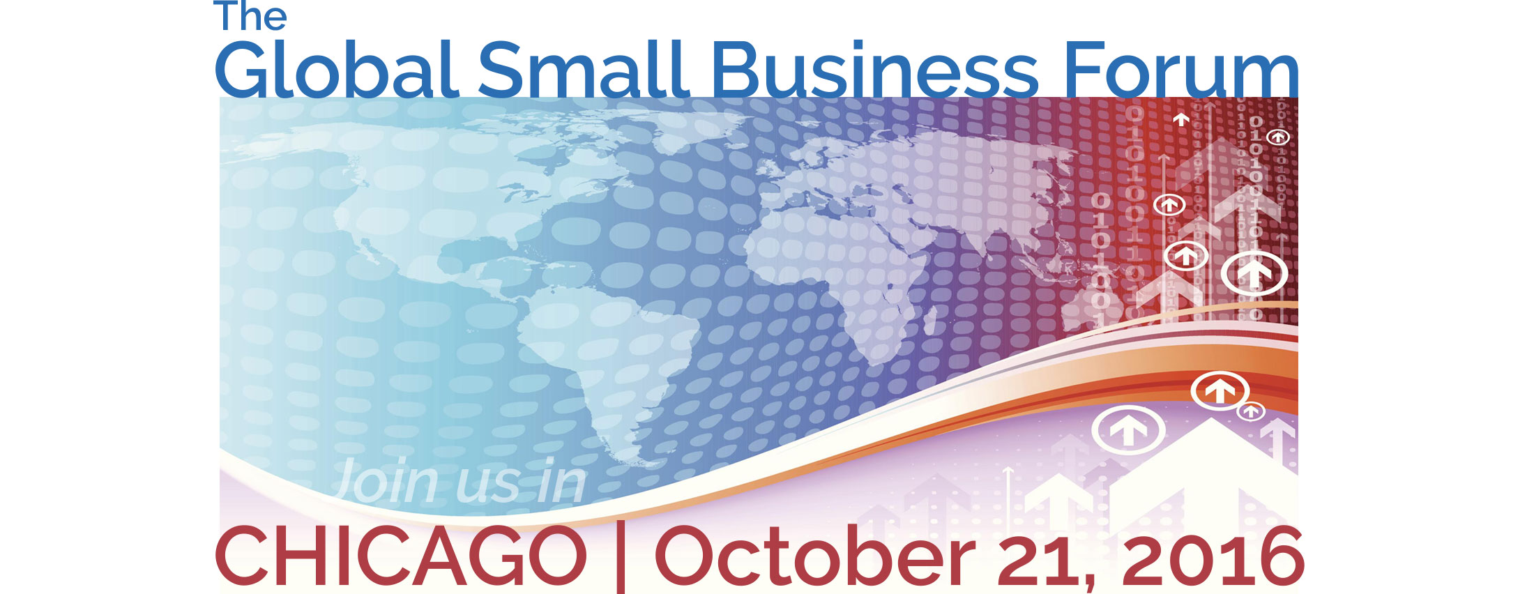 The Global Small Business Forum in Chicago - October 21, 2016