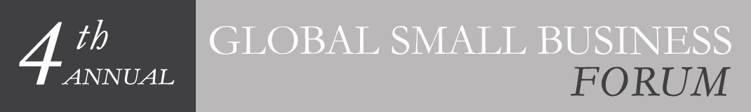 4th Annual Global Small Business Forum